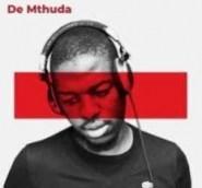 De Mthuda - King